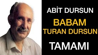 Babam Turan Dursun | Abit Dursun | Full (Sesli Kitap)