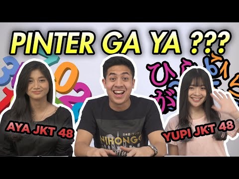 TES PENGETAHUAN JEPANG & MATEMATIKA MEMBER JKT 48! (Yupi & Aya)