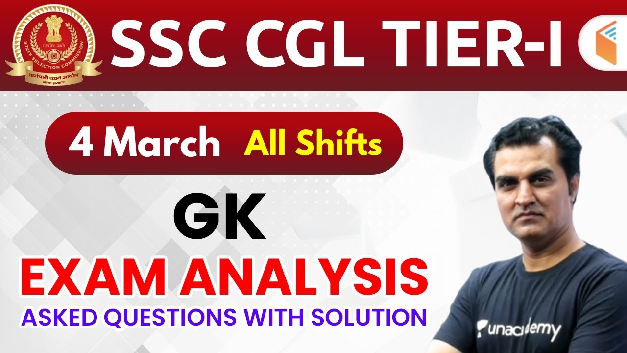 SSC CGL (4 March 2020, All Shifts) GK | CGL Tier-1 Exam Analysis & Asked Questions