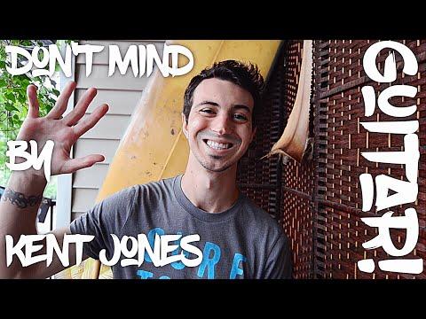Don't Mind by Kent Jones Guitar Tutorial (Fun!)