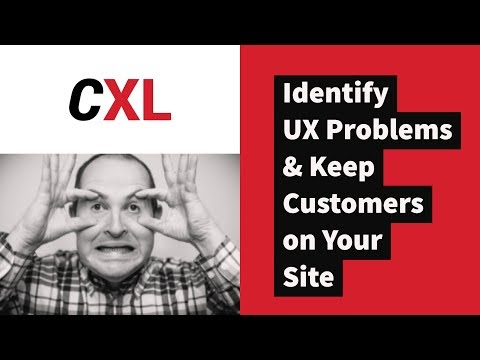 Identify & Avoid UX Problems to Keep Customers | CXL Institute Free Webinar