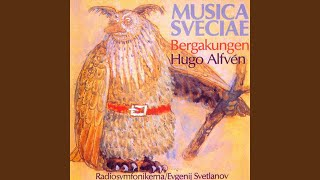 Bergakungen (The Mountain King) , Op. 37: Act III Scene 1: I Bergakungens sal (In the hall of...