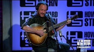 "Dave Matthews ""Samurai Cop (Oh Joy Begin)"" Live on the Stern Show"