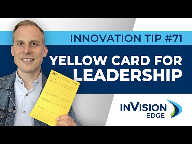 INNOVATION TIP #71: Yellow Card for Leadership