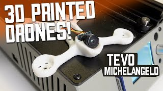 3d Printed Drones! TEVO Michelangelo - FULL REVIEW with PLA, TPU, PETG, ABS