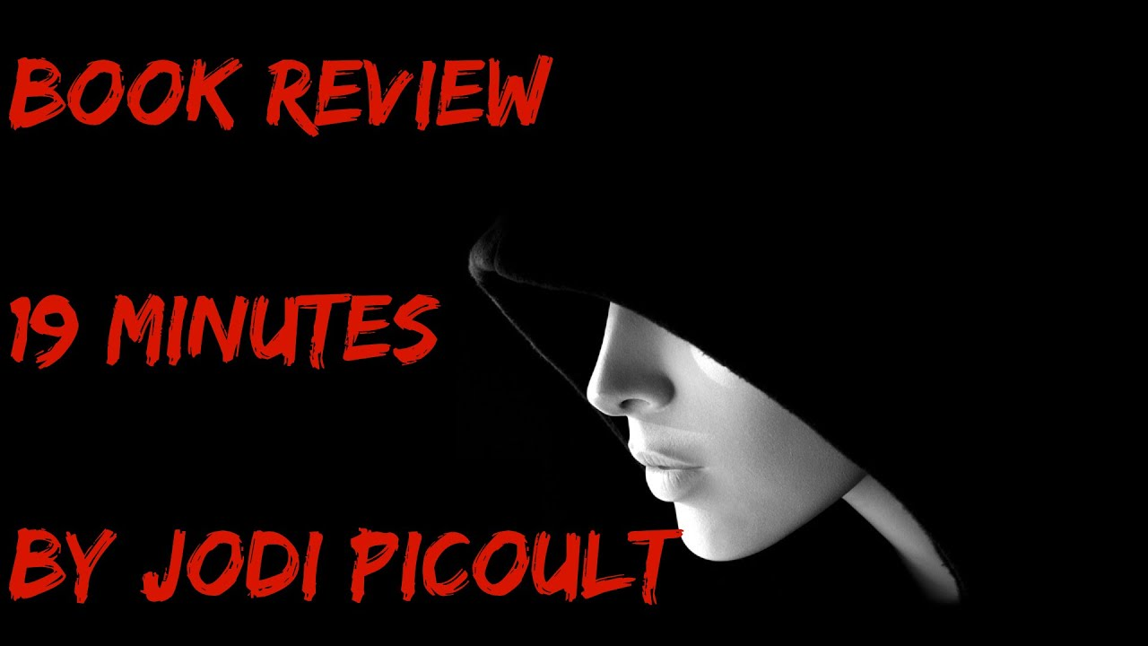 a review of nineteen minutes by jodi picoult A friend recommended jodi picoult to me and after taking a look at some of her book reviews and synopsis's, i knew she'd be an author i might enjoy that assumption was happily confirmed after i read nineteen minutes.
