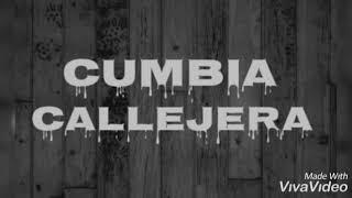 CUMBIA CALLEJERA //Hermandad Callejera 34
