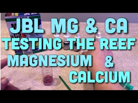 JBL Mg & Ca Test - Testing The Reef For Magnesium And Calcium