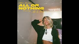 Chloe Martini - All or Nothing Feat. MAAD