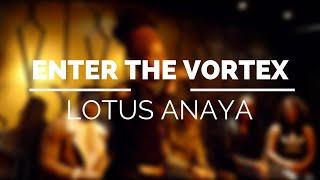 Lotus Anaya - #FLOVortex #SpokenWord #Poetry