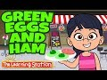Brain Breaks ♫ Action Song Kids ♫ Green Eggs and Ham Song ♫ Best Kids Songs ♫ The Learning Station