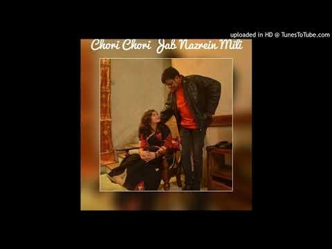Chori Chori Jab Nazrein Mili - Kareeb (by Jhilan And Krish)