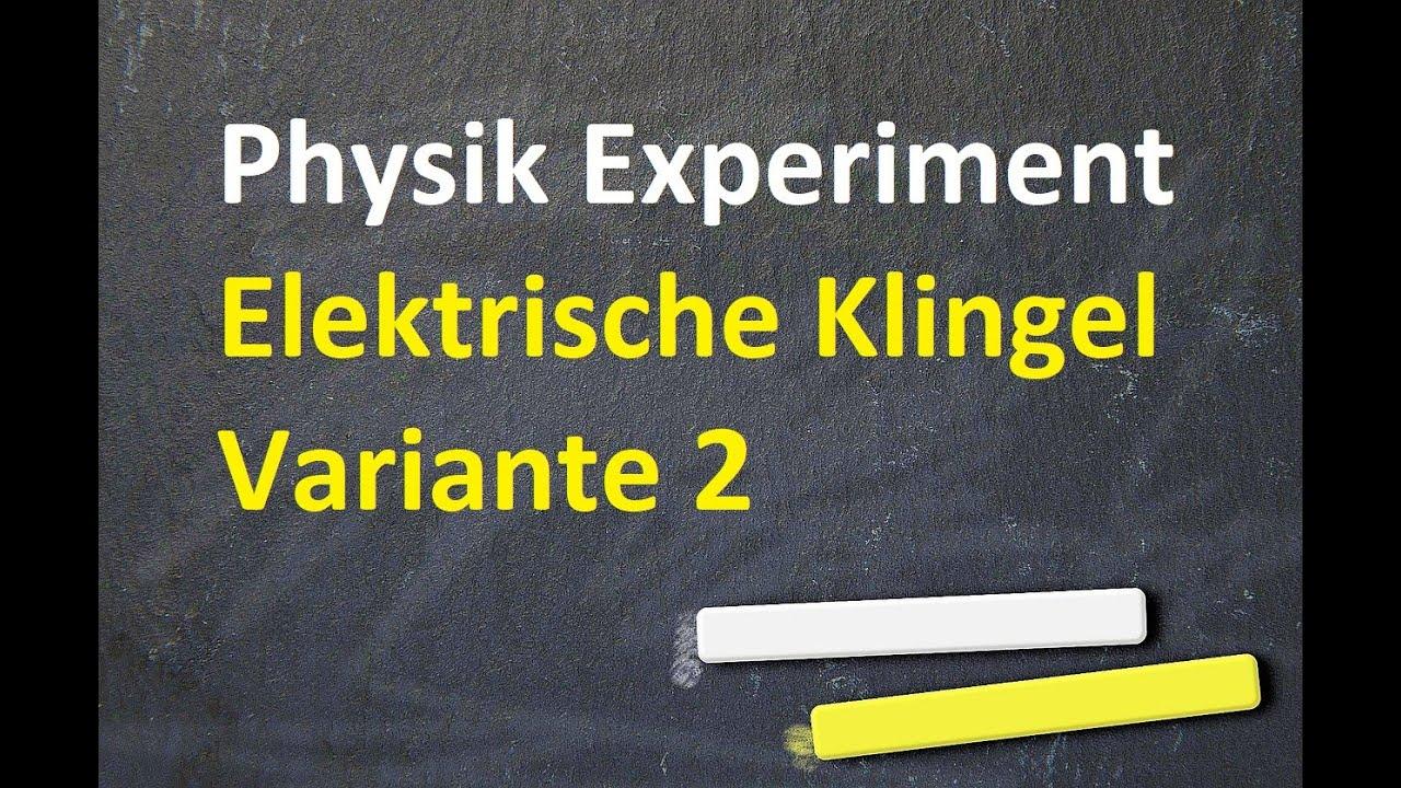 physik elektrische klingel 02 youtube
