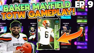 In todays video we add totw baker mayfield to the browns theme team! gameplay wasnt best but i still wanted upload this for you guys! make sure to...