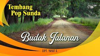 Tembang Pop Sunda - Budak Jalanan [ Official Video ]