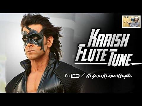 Krish | Krish  Flute Tune Cover | Hritik Roshan | Anjani Kumar Gupta Flute