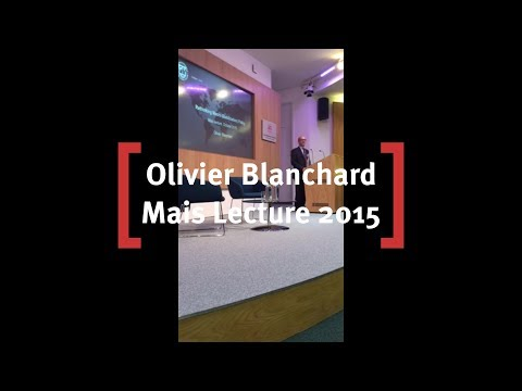 Olivier Blanchard at Cass Mais Lecture 2015