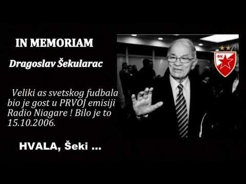 IN MEMORIAM :   Dragoslav Šekularac