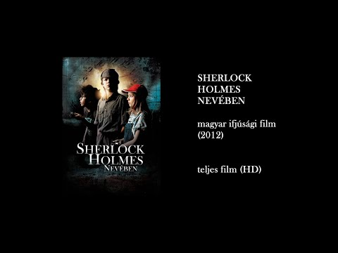 youtube filmek - Sherlock Holmes nevében (2012) - teljes film HD