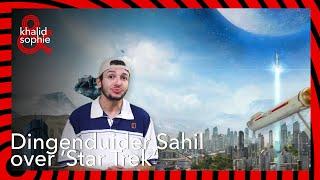 De Dingenduider   Sahil - Star Trek   Khalid en Sophie
