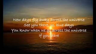 New Days Fly Away Across the Universe by Asher Lane Lyrics