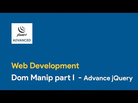 Dom Manip part I - Advance jQuery-Web Development