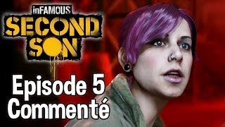 InFamous Second Son - Episode 5 - Pouvoir Néon - Let's Play Commenté FR