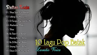 10 HITS POP BATAK LAMTIO VOICE