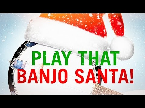 Play that Banjo Santa! - Bluegrass Christmas Hits! (Compilation)