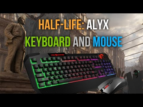 Half-Life: Alyx Non VR on keyboard and mouse / First mod (driver) that allows to complete the game