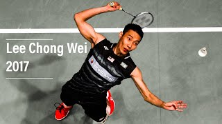Datuk Lee Chong Wei Best Rallies of 2017 • Defenses • Smashes • Crazy Skill•