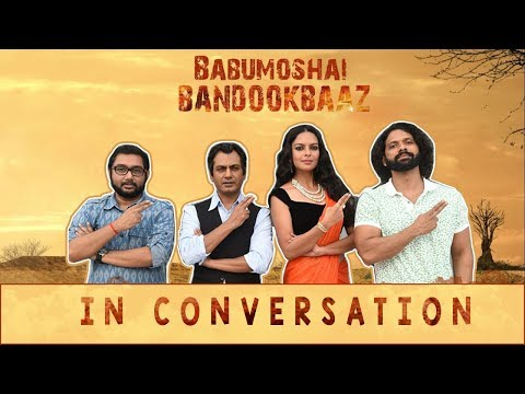 Babumoshai Bandookbaaz| Nawazuddin Siddiqui | Bidita Bag | Box Office India