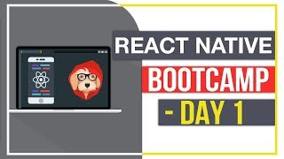 React Native Bootcamp - Day 1