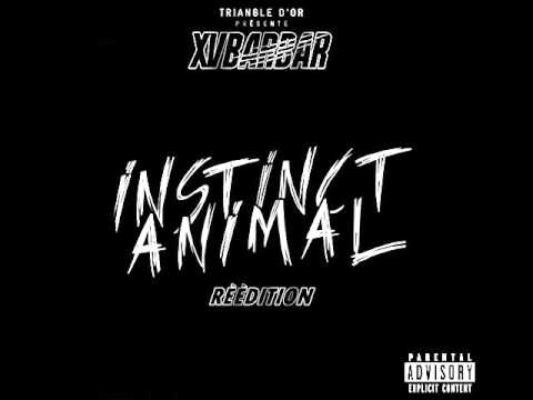 Xvbarbar - Instinct Animal Réédition (Complet)