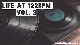 Pure Deep House Classics | Life At 122bpm Vol. 3 | Mixed By Lindeni Motsumi