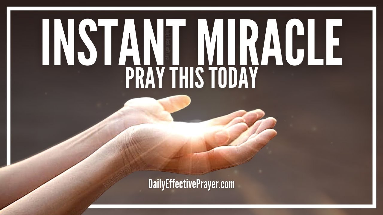 Prayer For Instant Miracle
