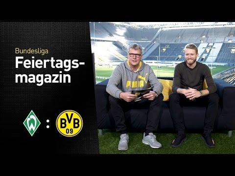 Das Feiertagsmagazin mit André Schürrle | Werder Bremen - Borussia Dortmund