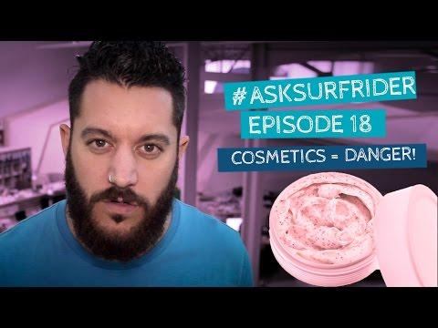 ASK #18: Cosmetics = DANGER!