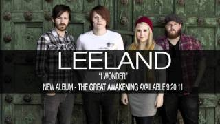 "Leeland: The Great Awakening - ""I Wonder"""