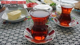 How To Make Turkish Tea & Breakfast | Everything You Need To Know
