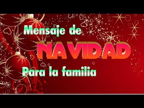 Mensaje de navidades para la familia youtube - Mensajes para felicitar la navidad ...