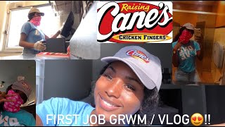 GRWM : My First Day Of Work | Vlog (RAISING CANES ) ! 😍