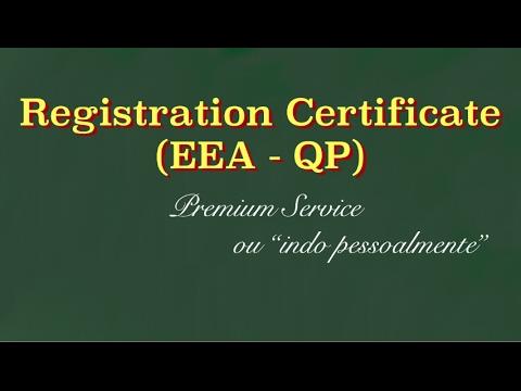 Indo pessoalmente fazer o Registration Certificate (EEA - QP)