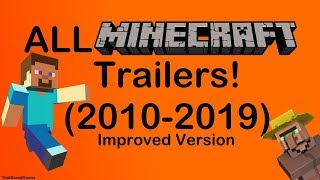 All Official Minecraft Trailers (2010-2019) [NEW VERSION IN DESCRIPTION!]