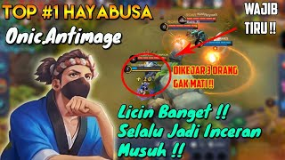 Licin Banget Hayabusa Top #1 Global Onic.AntiMage DiLock Terus Tapi Gak Mati Mati !! Wajib Ditiru!!