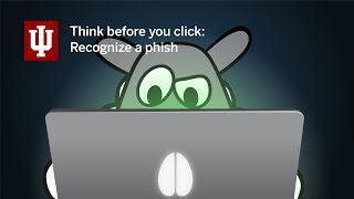 Think before you click: Recognize a phish