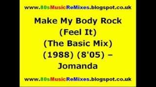 Make My Body Rock (Feel It) (The Basic Mix) - Jomanda