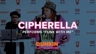 Cipherella Performs 'Funk With Me' Live | DLL