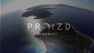 Proizd Blackout 2016(, 2016-09-02T05:40:12.000Z)