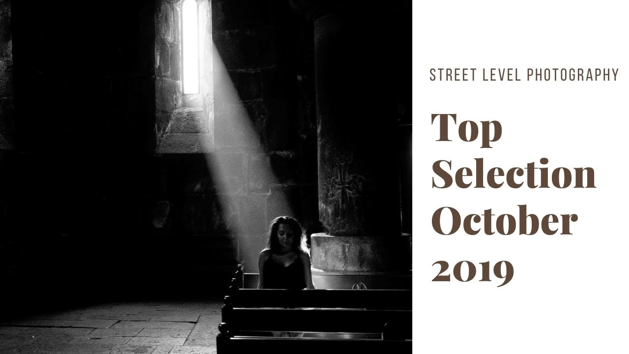 Street Photography: Top Selection - October 2019 -